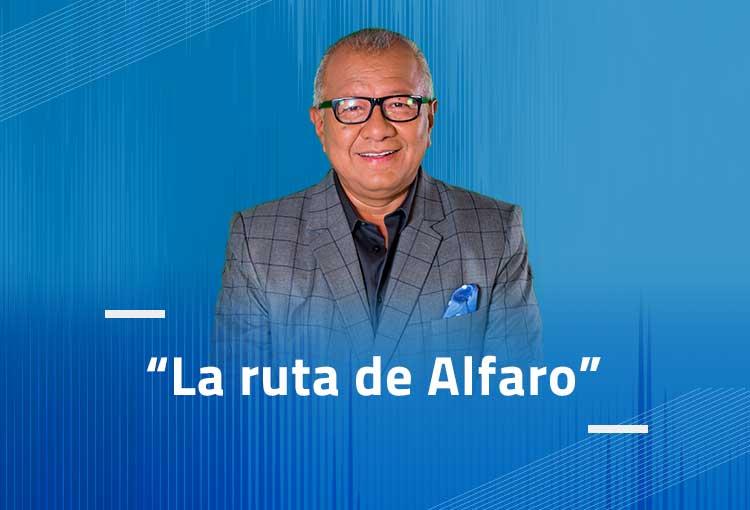 """""""La ruta de Alfaro"""""""